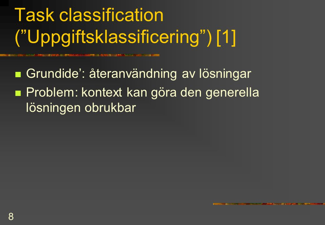 Task classification ( Uppgiftsklassificering ) [1]